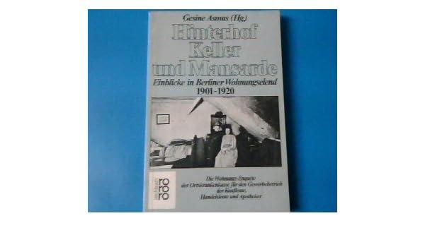 Hinterhof Keller Und Mansarde Gesine Asmus 9783499176685