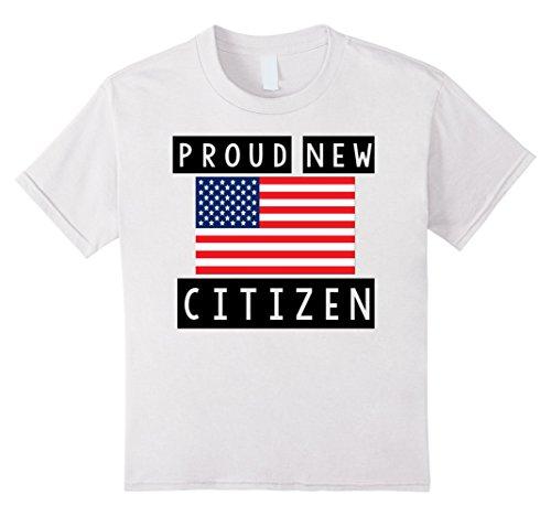 Kids Proud New American Citizen Shirt US Citizenship Gift T-Shirt 10 White