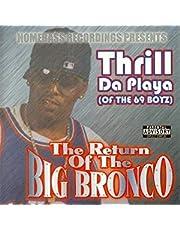 Return Of The Big Bronco (Advi