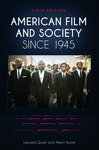 - American Film and Society Since 1945, 5th Edition
