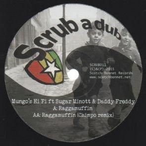 Price comparison product image Mungo's Hi-Fi Ft Sugar Minott & Daddy Freddy - Raggamuffin - Scrub A Dub - SCRUB011