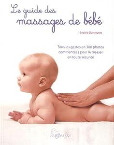 """Afficher """"Le guide des massages de bébé"""""""