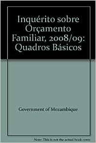Inquérito sobre Orçamento Familiar, 2008/09: Quadros Básicos