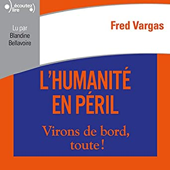 Amazon Com L Humanite En Peril Audible Audio Edition