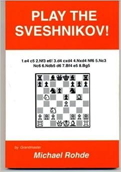 Book Play the Sveshnikov by Michael Rohde (1998-05-04)