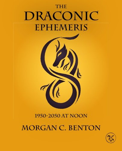 The Draconic Ephemeris: 1950-2050 at Noon ebook