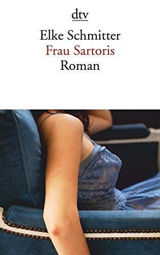 Frau Sartoris: Roman