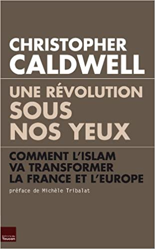 Livres gratuits en ligne Une révolution sous nos yeux :  Comment l'islam va transformer la France et l'Europe pdf epub