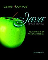 Java Software Solutions: Foundations of Program Design (7th Edition) Front Cover