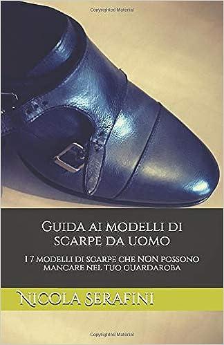 Guida ai modelli di scarpe da uomo: I 7 modelli