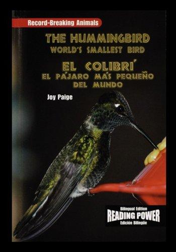 Download The Hummingbird/El Colibri: The World's Smallest Bird/El Pajaro Mas Pequeno del Mundo (Spanish Edition) ebook