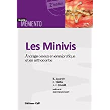 Les Minivis: Ancrage Osseux En Omnipratiques et Orthodontie 2e Éd