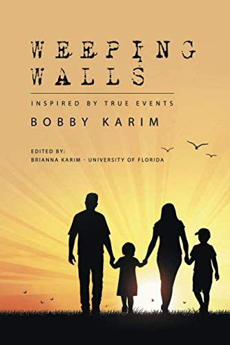 Weeping Walls: Inspired by True Events