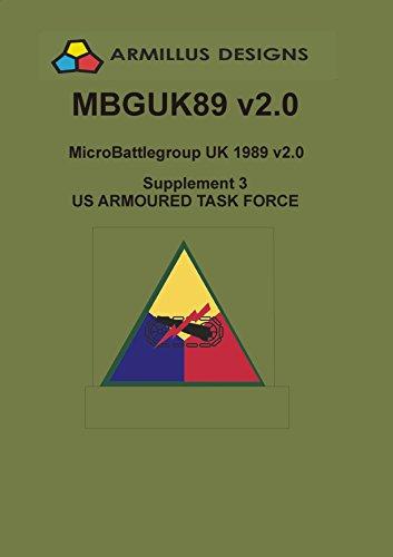 Micro-Battlegroup UK 1989 US Armoured Task Force: MBGUK89 v2.0 Supplement 3 (1989 Supplement)