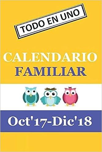 d1ab72ed8c Calendario Familiar  Octubre 2017 - Diciembre 2018 (Spanish Edition)  David  M. J.  9781973104919  Amazon.com  Books
