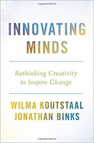 Innovating Minds: Rethinking Creativity to Inspire Change