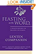 #6: Feasting on the Word Lenten Companion: A Thematic Resource for Preaching and Worship