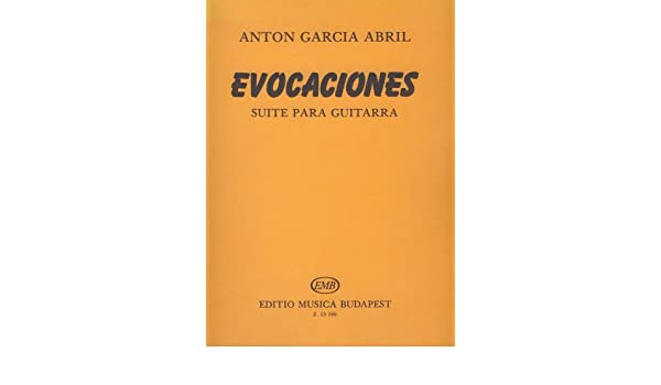GARCIA ABRIL - Evocaciones para Guitarra: Amazon.es: GARCIA ABRIL ...