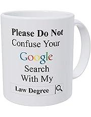 'Please Do Not Confuse Your Google Search with My Law Degree', prawnik, adtorney zabawny kubek do kawy