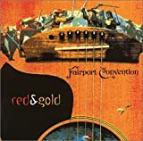 Red & Gold by Fairport Convention