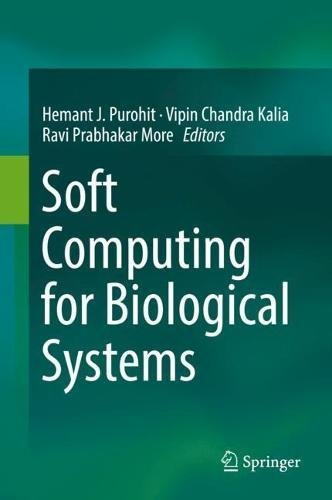 Soft Computing for Biological Systems by Springer