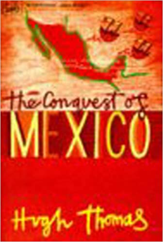 Book The Conquest Of Mexico