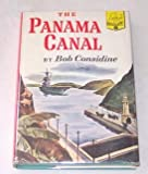 Front cover for the book The Panama Canal by Bob Considine