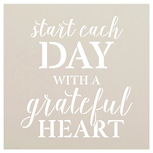 Start Each Day with A Grateful Heart Stencil by StudioR12 | Reusable Mylar Template | Use to Paint Wood Signs - Wall Art - Pallets - Pillows - DIY Home Decor - Select Size (9