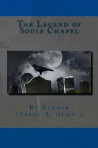 The Legend of Souls Chapel