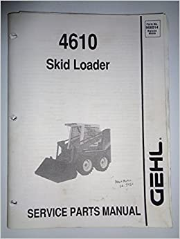 Gehl SL 4610 Skid Steer Loader Parts Catalog Book Manual 906014