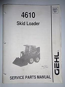 gehl sl 4610 skid steer loader parts catalog book manual 906014 rh amazon com White Bobcat White Bobcat