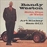 Solo Duo & Trio by Randy Weston