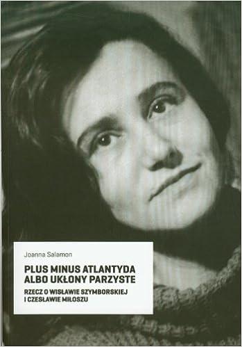 bf9ee500299dc Plus minus Atlantyda albo uklony parzyste (Polish) Paperback – 1 Jan 2011.  by Joanna Salamon ...