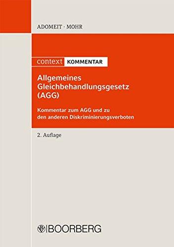 Allgemeines Gleichbehandlungsgesetz  AGG   Kommentar Zum AGG Und Zu Den Anderen Diskriminierungsverboten