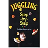 img - for Juggling Step-By-Step book / textbook / text book