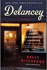 Molly Wizenberg: Delancey : A Man, a Woman, a Restaurant, a Marriage (Paperback); 2015 Edition Paperback