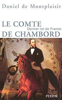 Le comte de Chambord : dernier roi de France - cd1