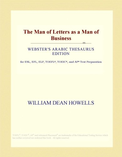 The Man of Letters as a Man of Business (Webster's Arabic Thesaurus Edition)