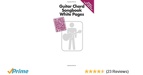 Amazon com: Guitar Chord Songbook White Pages (0884088613563