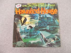 Walt Disney Studios Chilling, Thrilling Sounds Of The Haunted House (Disney Halloween Special)