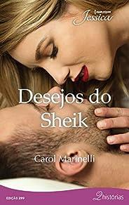 Desejos do Sheik (Jéssica 299)
