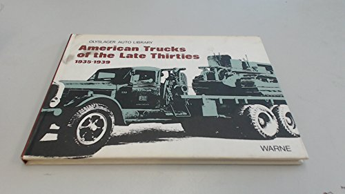 American Trucks of the Late Thirties 1935-1939 (Olyslager Auto Library)