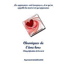 Chroniques de l'âme hors (French Edition)