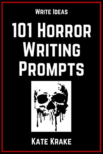 101 Horror Writing Prompts (The Write Ideas Series Book 2) - Kindle