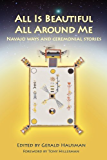 ALL IS BEAUTIFUL ALL AROUND ME (English Edition)