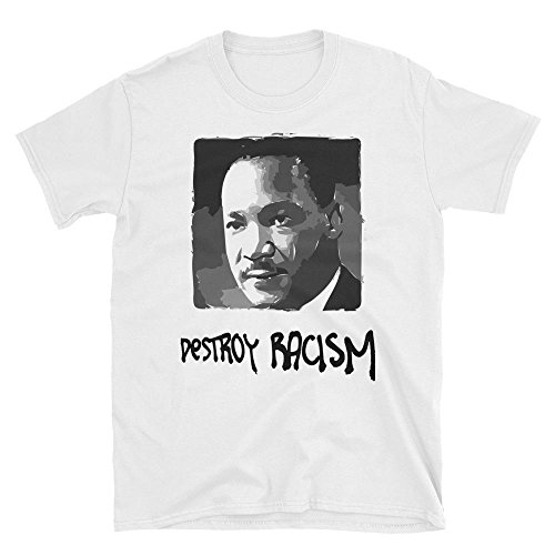 Yob Dr Martin Luther King Jr Destroy Racism T Shirt - Short-Sleeve Men's Women's Unisex - Small To - Juniors T-shirt Doctor
