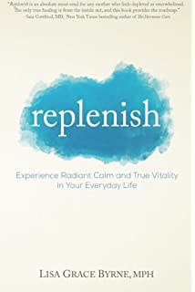 The Mothers Guide to Self-Renewal: How to Reclaim, Rejuvenate and Re-Balance Your Life