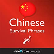 Learn Chinese - Survival Phrases Chinese, Volume 2: Lessons 31-60: Absolute Beginner Chinese #6 |  Innovative Language Learning