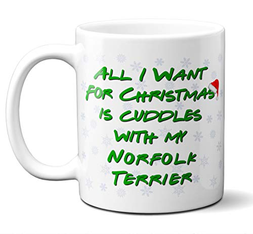 (Funny Norfolk Terrier Christmas Gift Mug. All I Want For Christmas. Coffee, Tea Mug, Cup. Perfect Dog Owner, Lover Gift, Christmas Ornament, Birthday, Fathers Day, Mothers Day. 11 ounces.)