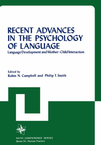 Recent Advances in the Psychology of Language (Nato Conference Series) by Springer